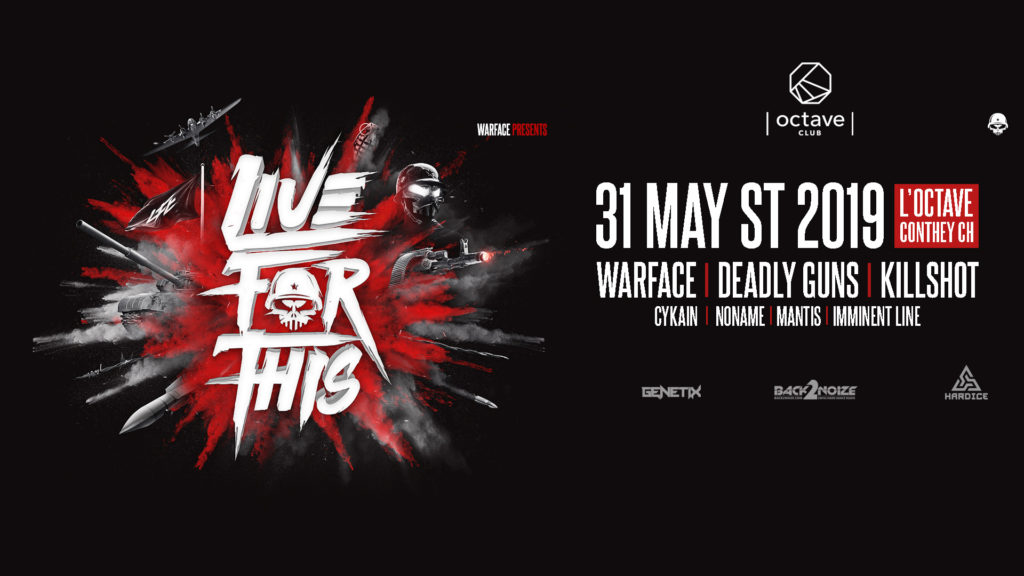 Warface live for this tour switzerland