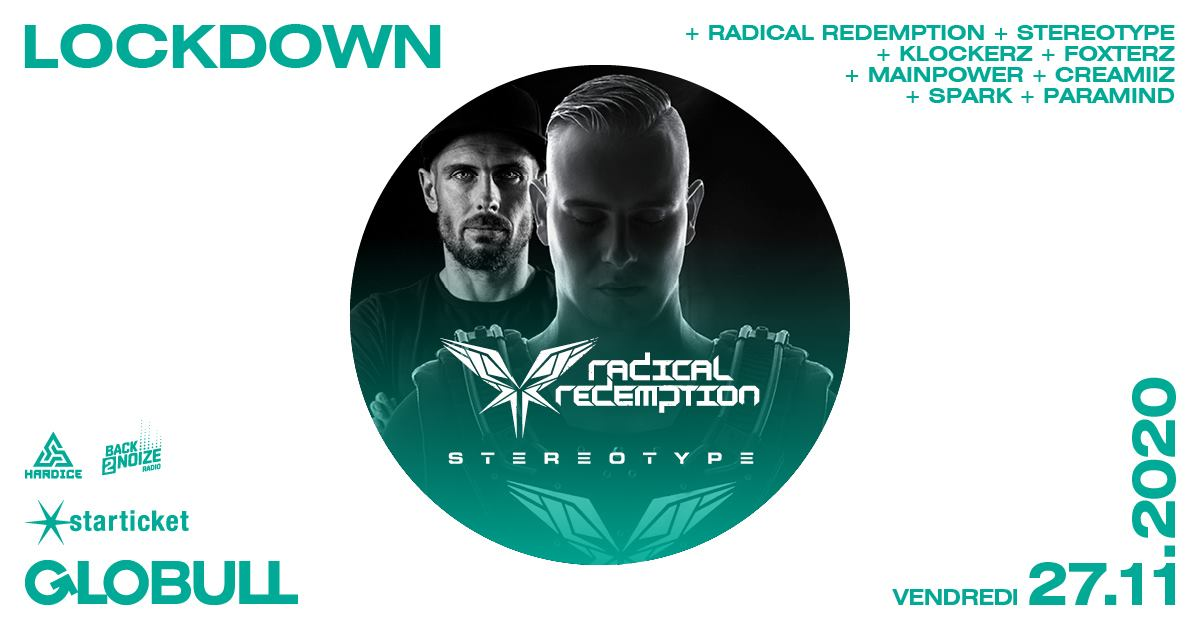 Radical Redemption Globull Lockdown